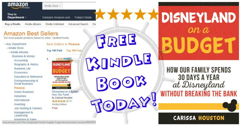Disneyland on a Budget is #1 in Kindle's Top 100 books in Finance and Tourist Destinations! Get it free today!