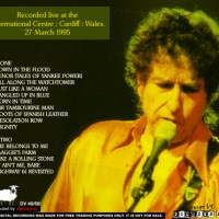 March 27: Bob Dylan - Just Like A Woman, Cardiff 1995