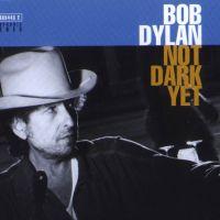 5 good cover versions of Bob Dylan's Not Dark Yet