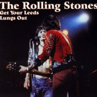 The Rolling Stones: Live At Leeds 1971 (bootleg)