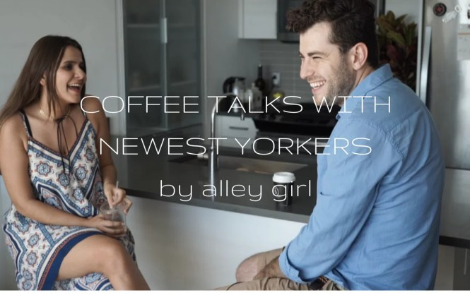 COFFE TALKS WITH NEWEST YORKERS