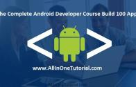 The Complete Android Developer Course Build 100 Apps Free Download