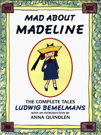 Mad About Madeline by Ludwig Bemelmans (1/6)