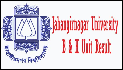 Jahangirnagar University B and H Unit Result 2016