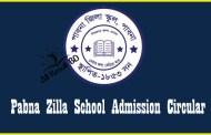 Pabna Zilla School Admission Circular, Result 2017