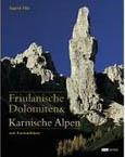 Ingrid Pilz: Friulanische Dolomiten & Karnische Alpen
