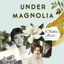 "Book Review: ""Under Magnolia"" by Frances Mayes"