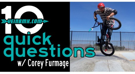 10 Quick Questions w/ Corey Furmage