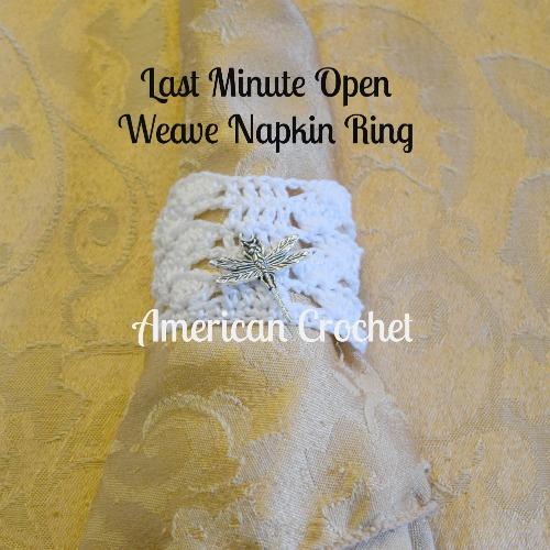 Last Minute Open Weave Napkin Ring | American Crochet