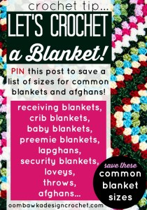 Crochet-Tips-Blanket-Sizes