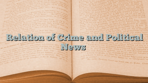 Relation of Crime and Political News