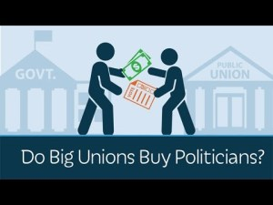 Do Big Unions Buy Politicians?