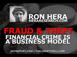 FRAUD & THEFT: Financial Crime is Now a Business Model – Ron Hera