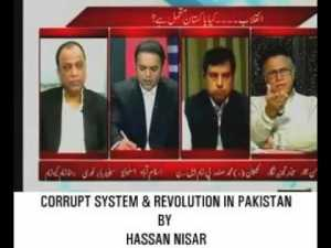 Hassan Nisar: Corrupt Politicians and System of Pakistan