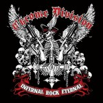 Chrome Division – Infernal Rock Eternal