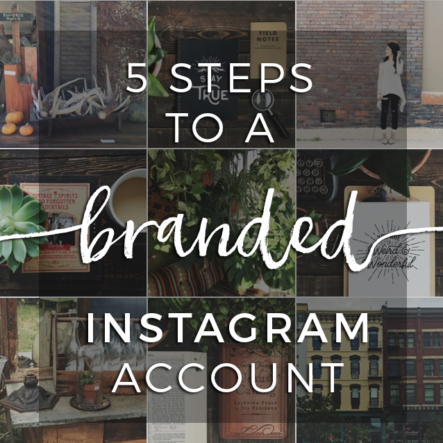 5-steps-to-a-branded-instagram