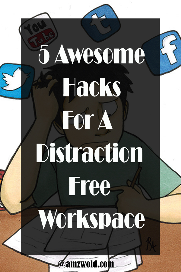 hacks for distraction