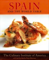 Spain and the World Table, Martha Rose Schulman, The Culinary Institute of America