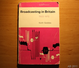 BROADCASTING IN BRITAIN_This battered book was bought my Dad as a electrical engineerig student at Bristol University.