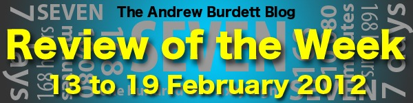REVIEW OF THE WEEK: 13 to 19 February 2012