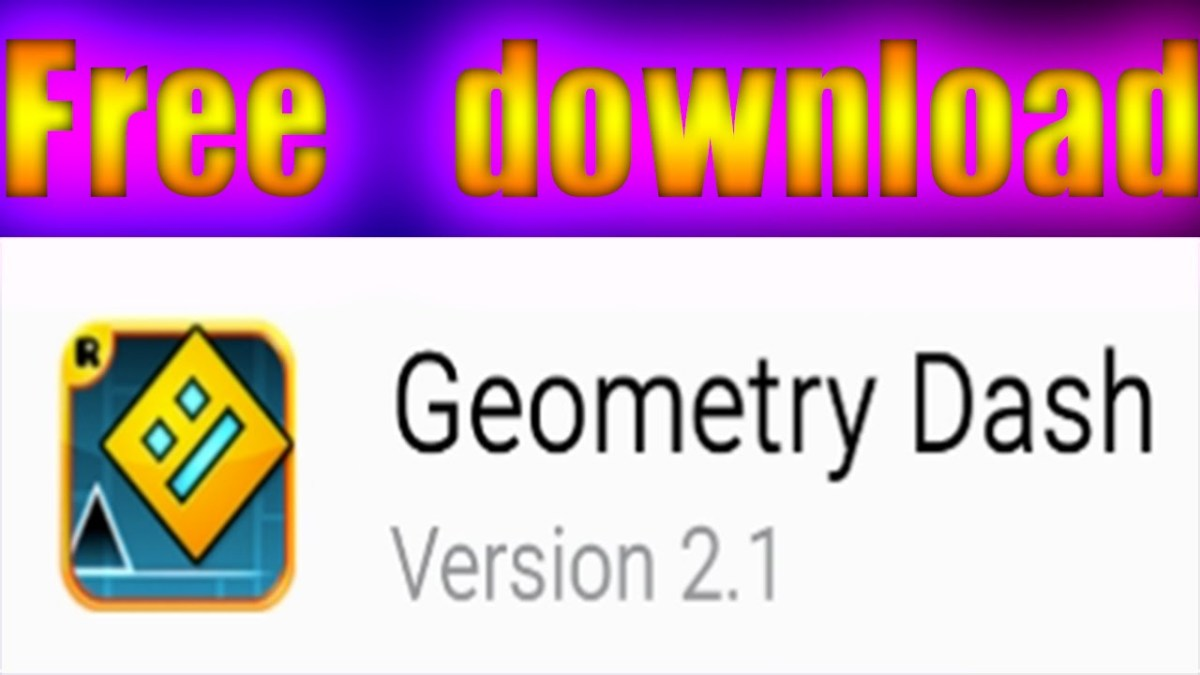 Geometry Dash 2.1 FREE APK DOWNLOAD! - Android download