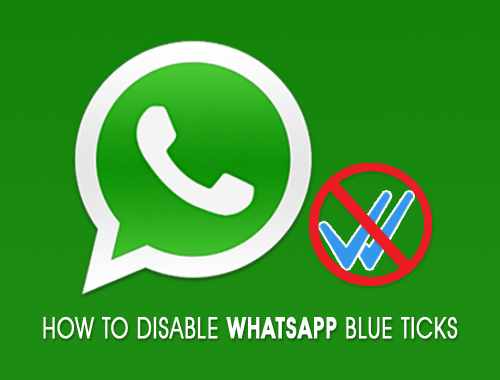 How to Disable WhatsApp Blue Ticks aka Read Receipt on Android