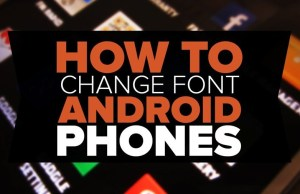 How-to-Change-Fonts-On-Android