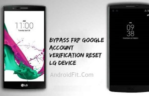 Bypass Factory Reset Protection on LG Phone