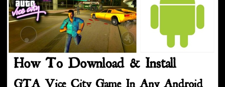 How to download & install GTA:Vice city game in any android device