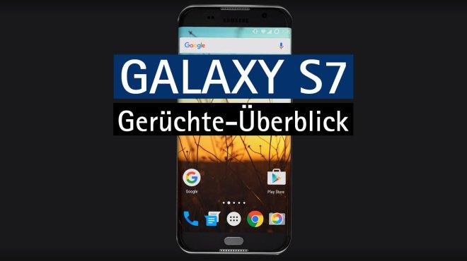 Galaxy_S7_Konzept_Geruechte_ueberblick_main