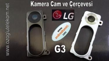 LG G3 kamera cam ve çerçevesi