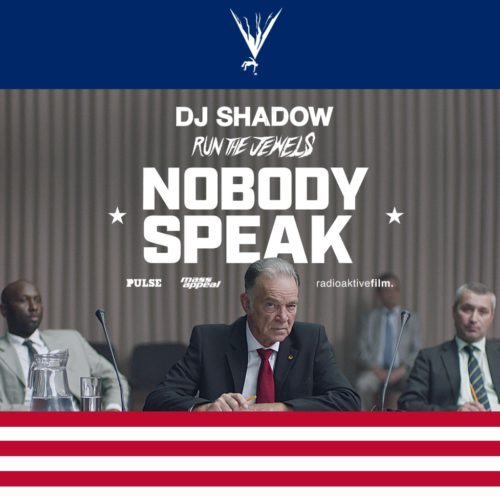 dj-shadow-feat-run-the-jewels-nobody-speak