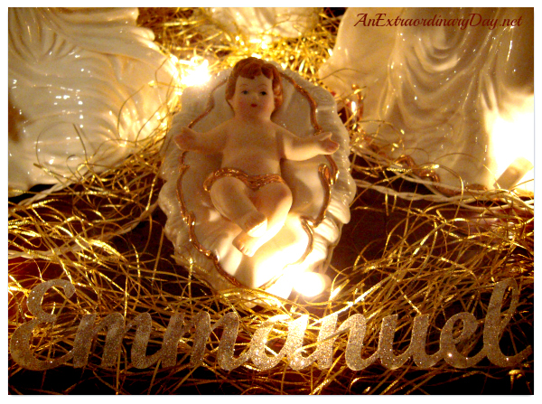 AnExtraordinaryDay.net | Emmanuel - God is with us | ceramic baby Jesus in a manger | Christmas decor | Nativity