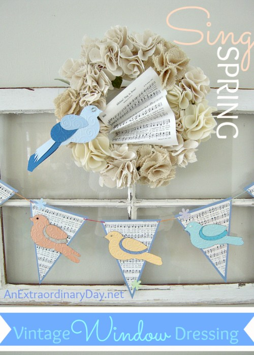 Vintage Window Dressing for Spring with Wreath & Birds & Garland Banners - AnExtraordinaryDay.net