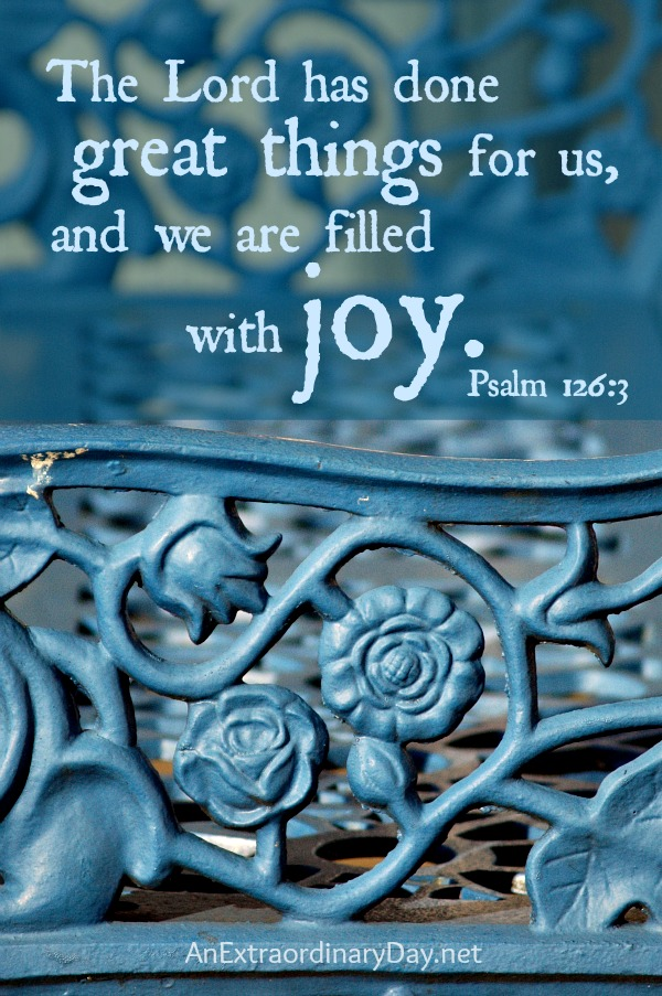 The-Lord-has-done-great-things-for-us-and-we-are-filled-with-joy.-AnExtraordinaryDay.net_