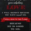 I Will Sing to the Lord ::  Psalm 13:5-6 :: Free Chalkboard Printable :: #EverlastingLove :: AnExtraordinaryDay.net