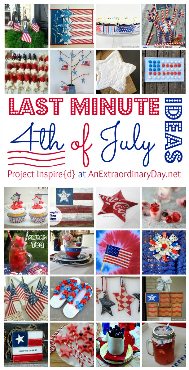 Extraordinary Last Minute Fourth of July Ideas  :: AnExtraordinaryDay.net