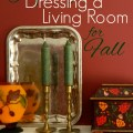 Tips for Dressing a Living Room for Fall ~ Home Tour by AnExtraordinaryDay.net