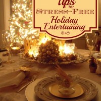 7 Tips for Stress Free Holiday Entertaining :: $250 Visa Gift Card Giveaway