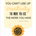 Free Printable Creativity Quote by Maya Angelou at AnExtraordinaryDay.net