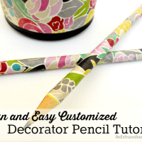 Fun and Easy Customized Decorator Pencil Tutorial