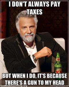 The most interesting man in the world on paying taxes