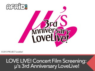 LOVE LIVE! Concert Film Screening: μ's 3rd Anniversary LoveLive!