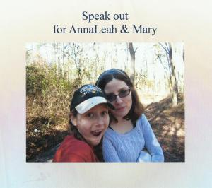 Speak out for AnnaLeah & Mary