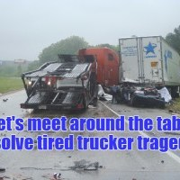 I propose a Tired Trucker Roundtable to more comprehensively address driver fatigue crashes.