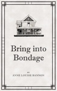 Bring Into Bondage, cozy mystery, Historical mystery, romantic mystery, mystery fiction, mystery novel