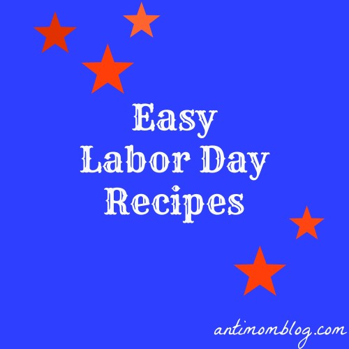 Easy Labor Day Recipes