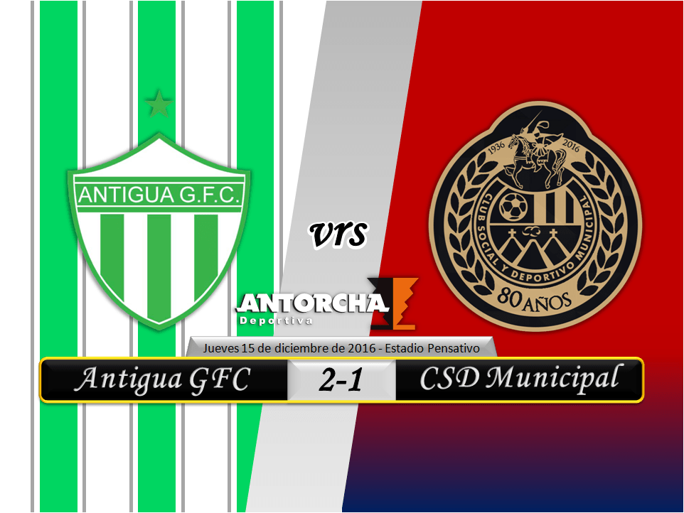 Liga Nacional - Final de Ida - Antigua GFC 2-1 Municipal - 15/12/2016