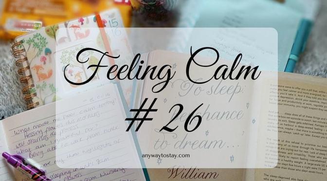 Feeling Calm #26