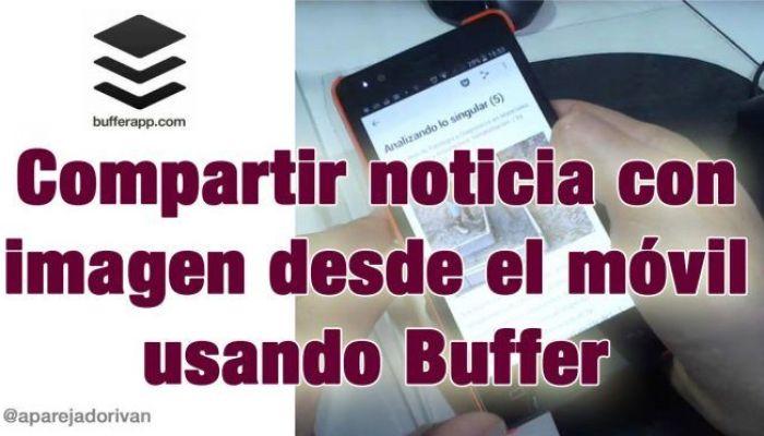 Compartir con imagen en Buffer desde el móvil